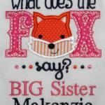 This adorable applique can be used for a boy by changing the fabric colors.  Extra $$ to add BIG Sister or BIG Brother